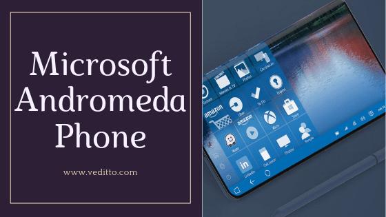 Microsoft Andromeda Foldable Phone